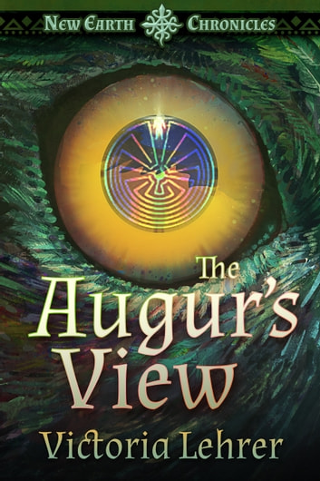 The Augur's View ebook by Victoria Lehrer