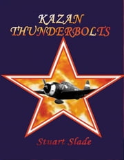 Kazan Thunderbolts ebook by Stuart Slade