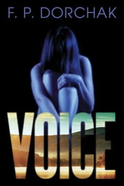 Voice ebook by F. P. Dorchak