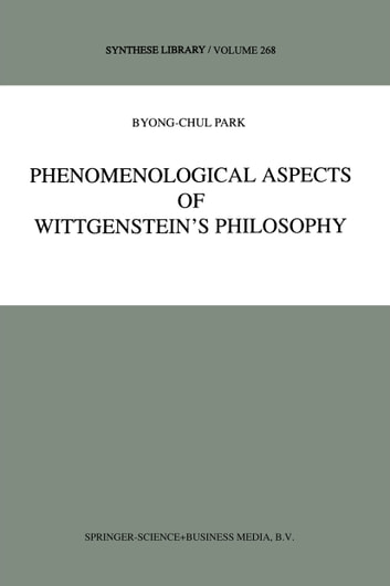 Phenomenological aspects of wittgensteins philosophy ebook by b c phenomenological aspects of wittgensteins philosophy ebook by b c park fandeluxe Images