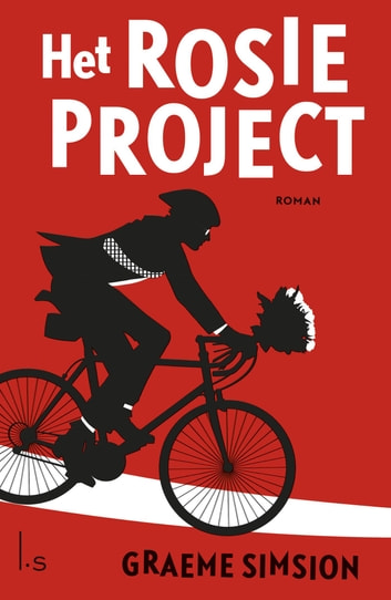 Het Rosie project ebook by Graeme Simsion