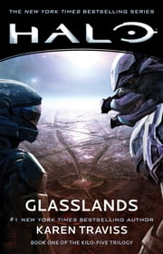 Halo: Glasslands - Book One of the Kilo-Five Trilogy ebook by Karen Traviss