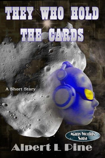 They Who Hold the Cards ebook by Alpert L Pine
