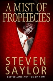 A Mist of Prophecies ebook by Steven Saylor