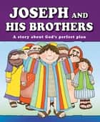 Joseph and His Brothers (eBook) ebook by Carolyn Larsen