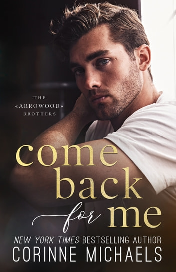Come Back for Me ebook by Corinne Michaels