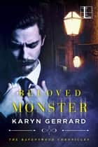 Beloved Monster ebook by Karyn Gerrard