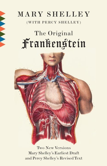 The Original Frankenstein ebook by Mary Shelley