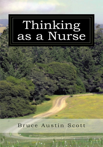 Thinking as a Nurse ebook by Bruce Austin Scott