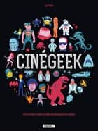 Cinégeek ebook by Pluttark