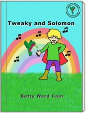 Tweaky and Solomon ebook by Betty Ward Cain