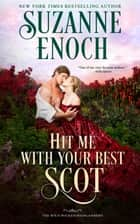 Hit Me with Your Best Scot ebook by