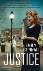 Justice ebook by Emily Conrad