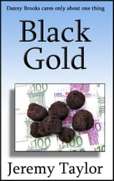 Black Gold ebook by Jeremy Taylor