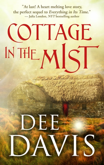 Cottage in the Mist ebook by Dee Davis