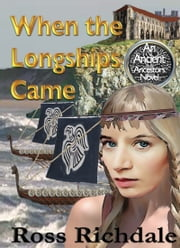 When The Longships Came ebook by Ross Richdale