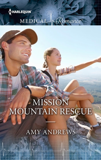 Mission: Mountain Rescue ebook by Amy Andrews