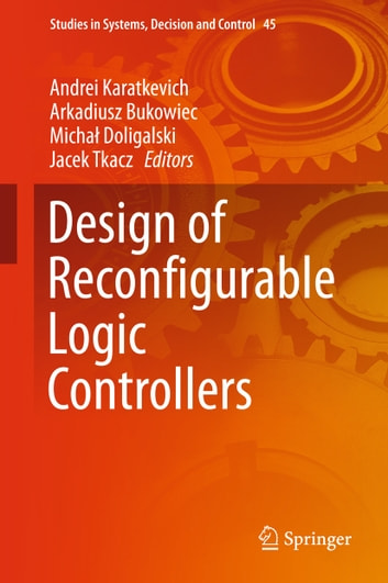 Design of Reconfigurable Logic Controllers ebook by