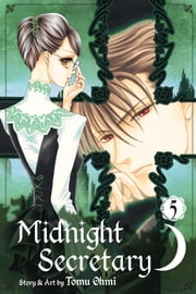 Midnight Secretary, Vol. 5 ebook by Tomu Ohmi
