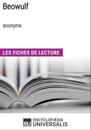 Beowulf (anonyme) - Les Fiches de Lecture d'Universalis ebook by Encyclopaedia Universalis