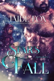 Star's Fall - Mating Heat, #3 ebook by Jaide Fox