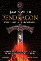 Pendragon ebook by James Wilde