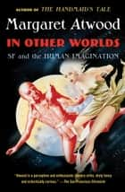 In Other Worlds ebook by Margaret Atwood