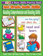 2nd Grade Basic Skills: Reading Comprehension and Reading Skills ebook by Sevaly, Karen