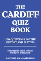 The Cardiff Quiz Book ebook by Chris Cowlin