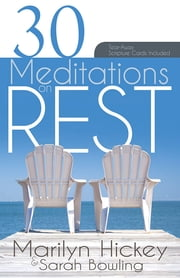 30 Meditations on Rest ebook by Marilyn Hickey