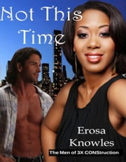 Not This Time ebook by Erosa Knowles
