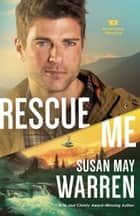 Rescue Me (Montana Rescue Book #2) ebook by