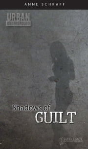 Shadows of Guilt ebook by Schraff, Anne E.