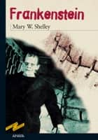 Frankenstein ebooks by Mary W. Shelley, María Engracia Pujals