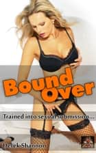 Bound Over ebook by Derek Shannon