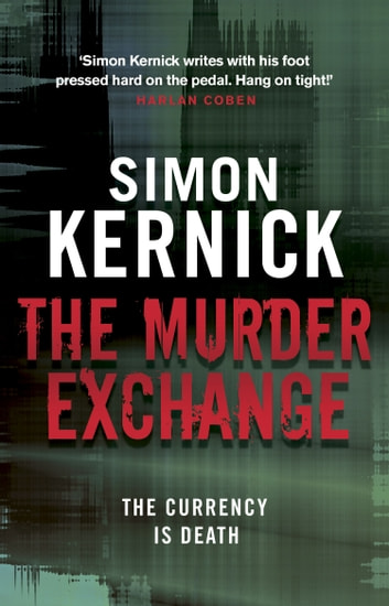 The Murder Exchange ebook by Simon Kernick