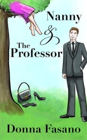 Nanny and the Professor ebook by Donna Fasano