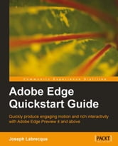 Adobe Edge Quickstart Guide ebook by Joseph Labrecque