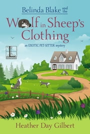 Belinda Blake and the Wolf in Sheep's Clothing ebook by Heather Day Gilbert