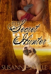 The Secret Hunter ebook by Susanne Saville
