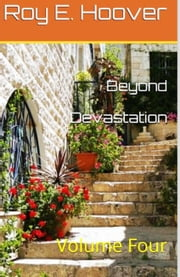 Beyond Devastation ebook by Roy E. Hoover