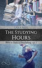 The Studying Hours (versione italiana) ebook by Sara Ney