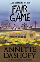 FAIR GAME ebook by Annette Dashofy