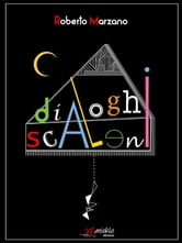 Dialoghi scaleni ebook by Roberto Marzano