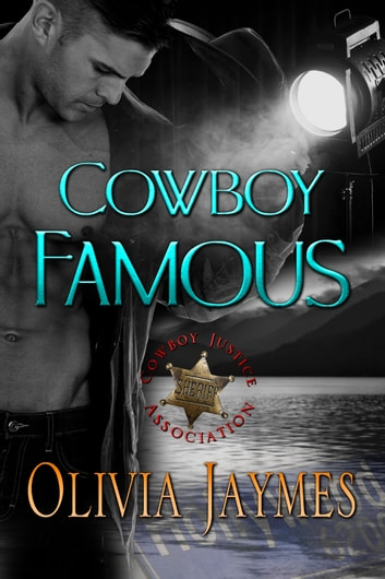 Cowboy Famous - Book 4 ebook by Olivia Jaymes