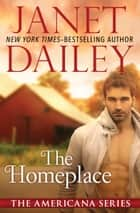 The Homeplace ebook by Janet Dailey