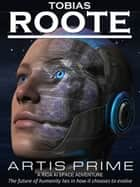 Artis Prime ebook by Tobias Roote