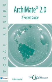 ArchiMate® 2.0 - A Pocket Guide ebook by al, Andrew Josey et
