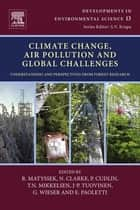 Climate Change, Air Pollution and Global Challenges ebook by Rainer Matyssek,N Clarke,P. Cudlin,T.N. Mikkelsen,J-P. Tuovinen,G Wieser,E. Paoletti