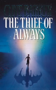 The Thief of Always ebook by Clive Barker